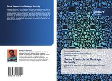 Bookcover of Some Research on Message Security