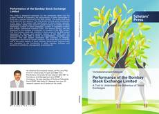 Bookcover of Performance of the Bombay Stock Exchange Limited