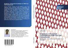 Bookcover of Graphene: A Potential Candidate for PEM Fuel Cell Components