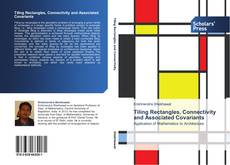 Bookcover of Tiling Rectangles, Connectivity and Associated Covariants