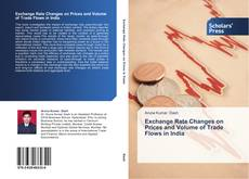 Exchange Rate Changes on Prices and Volume of Trade Flows in India kitap kapağı