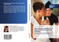 Bookcover of Racial-Ethnic Differences in Rape Victimization among Females