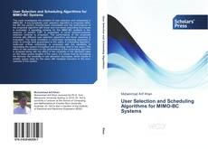 Bookcover of User Selection and Scheduling Algorithms for MIMO-BC Systems
