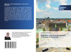 Migration and unemployment: Tha case of Denmark的封面