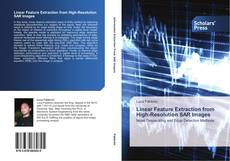 Bookcover of Linear Feature Extraction from High-Resolution SAR Images