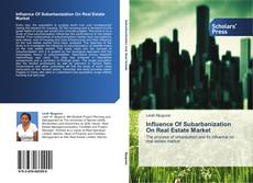 Bookcover of Influence Of Subarbanization On Real Estate Market