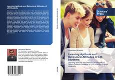 Buchcover von Learning Aptitude and Behavioral Attitudes of LIS Students