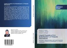 Bookcover of Liquid Crystals of 2,4-Substituted-1,3-Thiazole Derivatives