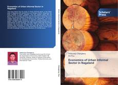 Bookcover of Economics of Urban Informal Sector in Nagaland