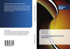 Bookcover of A Global Approach to Finsler Geometry