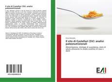 Copertina di Il sito di Castellari (SV): analisi paleonutrizionali