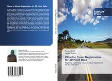 Capa do livro de Cloud to Cloud Registration for 3D Point Data
