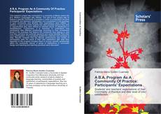Bookcover of A B.A. Program As A Community Of Practice: Participants' Expectations