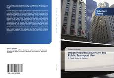 Bookcover of Urban Residential Density and Public Transport Use