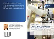 Bookcover of Use of STAUBLI RX90 system for material handling operation