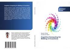 Cognitive Computing for Bidding in E-auctions kitap kapağı
