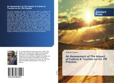 Borítókép a  An Assessment of The Impact of Culture & Tourism on Int. PR Practice - hoz