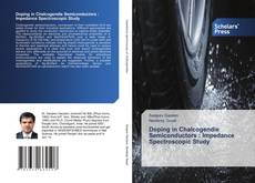 Bookcover of Doping in Chalcogendie Semiconductors : Impedance Spectroscopic Study
