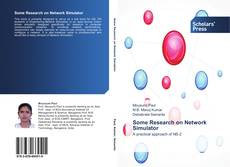 Bookcover of Some Research on Network Simulator