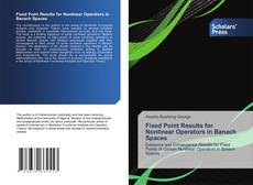 Couverture de Fixed Point Results for Nonlinear Operators in Banach Spaces
