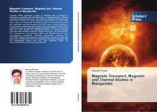 Buchcover von Magneto-Transport, Magnetic and Thermal Studies in Manganites