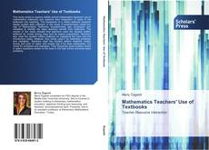 Bookcover of Mathematics Teachers' Use of Textbooks