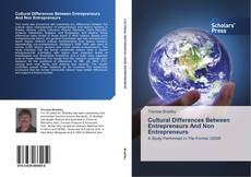 Bookcover of Cultural Differences Between Entrepreneurs And Non Entrepreneurs