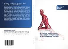 Buchcover von Modelling and Dynamic Simulation of the Human Musculoskeletal System