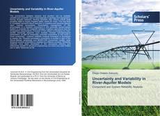 Bookcover of Uncertainty and Variability in River-Aquifer Models