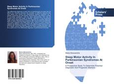 Bookcover of Sleep Motor Activity In Parkinsonian Syndromes At Onset