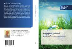 Portada del libro de Fuzzy logic in spatial modelling