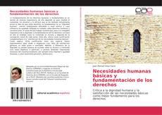 Buchcover von Necesidades humanas básicas y fundamentación de los derechos