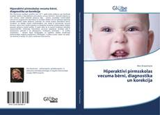 Capa do livro de Hiperaktīvi pirmsskolas vecuma bērni, diagnostika un korekcija