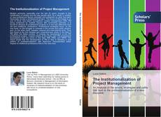 Couverture de The Institutionalization of Project Management