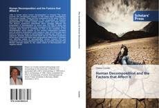 Bookcover of Human Decomposition and the Factors that Affect it