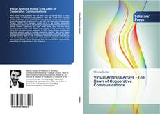 Couverture de Virtual Antenna Arrays - The Dawn of Cooperative Communications