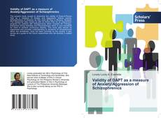 Bookcover of Validity of DAPT as a measure of Anxiety/Aggression of Schizophrenics