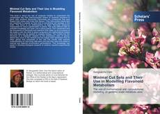Minimal Cut Sets and Their Use in Modelling Flavonoid Metabolism kitap kapağı
