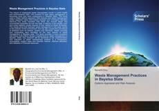 Portada del libro de Waste Management Practices in Bayelsa State