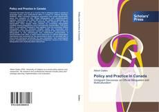 Copertina di Policy and Practice in Canada