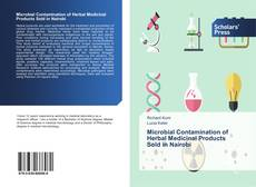 Bookcover of Microbial Contamination of Herbal Medicinal Products Sold in Nairobi