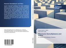 Bookcover of Plasmonic Demultiplexers and Filters