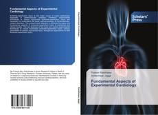 Fundamental Aspects of Experimental Cardiology的封面