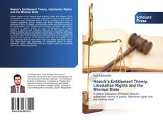 Bookcover of Nozick's Entitlement Theory, Libertarian Rights and the Minimal State