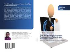 Portada del libro de The Software Development Process Goes Agile: A New Success Factor
