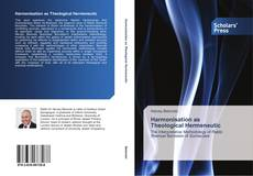 Bookcover of Harmonisation as Theological Hermeneutic
