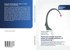 Buchcover von Postnatal mental disorder effect on timely initiation of breastfeeding