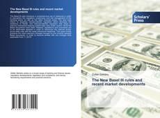 Borítókép a  The New Basel III rules and recent market developments - hoz