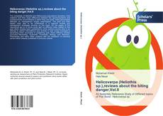 Helicoverpa (Heliothis sp.),reviews about the biting danger,Vol.II kitap kapağı