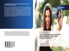 Buchcover von The Relationship between Narcissistic Traits and Snapchat Posts